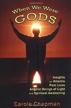 When We Were Gods: Insights on Atlantis,…