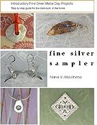 Fine Silver Sampler: Introductory Precious…