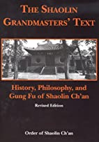 The Shaolin Grandmasters' Text: History,…