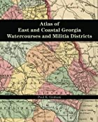 Atlas of East and Coastal Georgia…