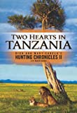 Two Hearts in Tanzania by David Cabela