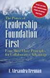 The Power of Leadership Foundation First Four Must Have Principles for