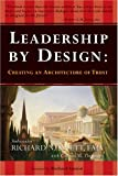 Richard N. Swett: Leadership by Design: Creating an Architecture of Trust