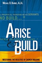 Arise & Build: Mastering the Realities of…