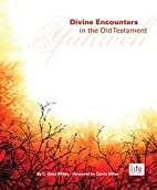 Divine Encounters in the Old Testament by C.…