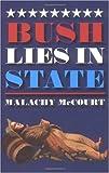McCourt, Malachy: Bush Lies In State