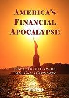 America's Financial Apocalypse: How to…