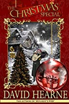 The Christmas Special by David J Hearne