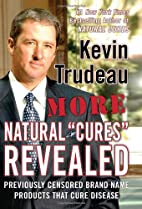 More Natural Cures Revealed: Previously…