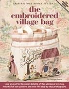 The Embroidered Village Bag (Designer) by…