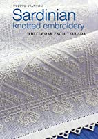 Sardinian Knotted Embroidery: Whitework from…
