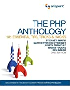 The PHP Anthology: 101 Essential Tips,…