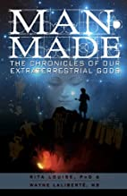 Man-Made: The Chronicles of Our…