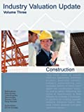Gordon, Noah: Industry Valuation Update, Construction