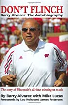 Don't Flinch - Barry Alvarez: The…