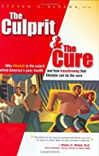 The Culprit and The Cure: Why lifestyle is…