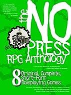 The No Press RPG Anthology by Luke Crane