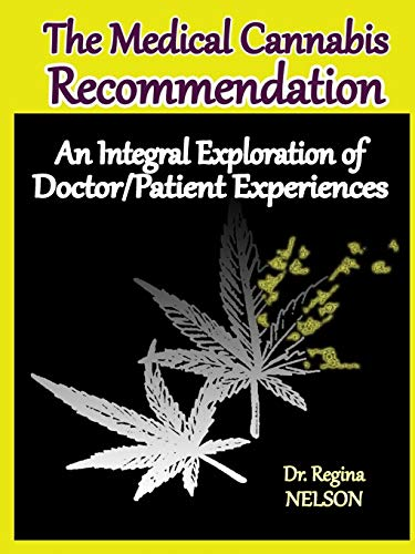 the-medical-cannabis-recommendation-an-integral-exploration-of-doctor-patient-experiences