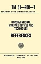 Unconventional Warfare Devices and…