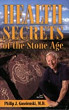 Health Secrets of the Stone Age, Second…