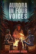 Aurora in Four Voices (Illinois Science…
