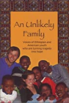 An Unlikely Family: Voices of Ethiopian and…