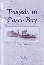 Tragedy in Casco Bay by Stacy L. Welner