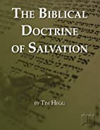 The Biblical Doctrine of Salvation: A…