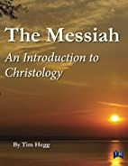 The Messiah, An Introduction to Christology…