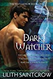 Saintcrow, Lilith: Dark Watcher (The Watcher Series, Book 1)
