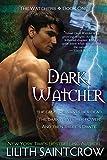 Saintcrow, Lilith: Dark Watcher (The Watcher Series, Book 1)