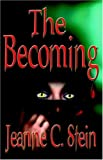 Stein, Jeanne C.: The Becoming