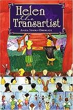 Helen the Transartist by Anita…