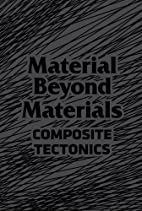 Material Beyond Materials, Composite…
