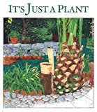 Rosenbaum, Marsha: It's Just a Plant: A Childrens Story of Marijuana