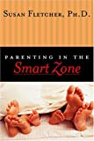 Fletcher, Susan: Parenting in the Smart Zone
