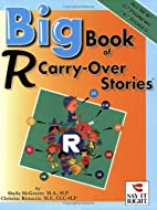 Big Book of R Carry-Over Stories by Sheila…