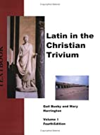 Latin in the Christian Trivium (Latin in the…