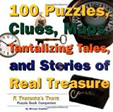 Stadther, Michael: 100 puzzles clues maps tantalizing tales and stories of real treasure