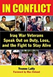 Yvonne Latty: In Conflict: Iraq War Veterans Speak Out on Duty, Loss, and the Fight to Stay Alive