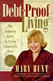 Hunt, Mary M.: Debt-Proof Living: The Complete Guide to Living Financially Free