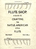 Flute Shop: A Guide to Crafting the Native…