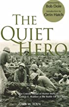 The Quiet Hero: The Untold Medal of Honor…