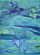 Enthusiasm: Odes & Otium (Adventures in…