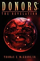 Donors The Revelation by Edward McGrone…