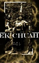 Ek Chuah by James R. Cain