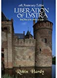Hardy, Robin: Liberation of Lystra: Book 3 of the Annals of Lystra