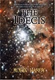 Hardy, Robin: The Idecis