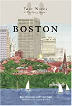 Boston Foot Notes: A Walking Guide (Revised…