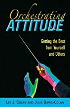 Orchestrating Attitude: Getting the Best…
